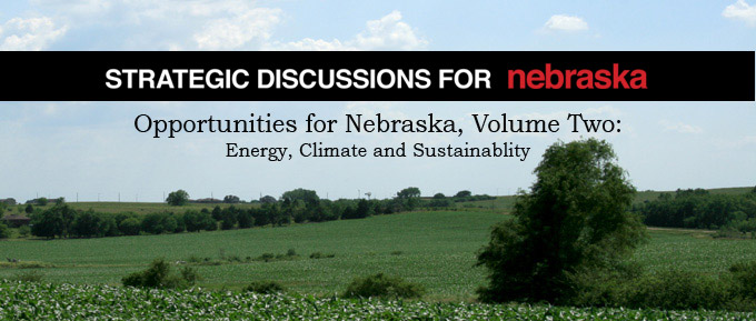 Strategic Discussions for Nebraska: Energy Climate and Sustainability